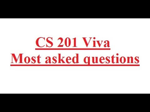 CS201 viva Questions and Answers