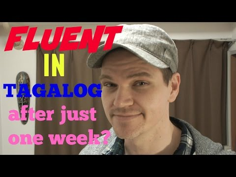Fluent in Tagalog?! After Just One Week?!