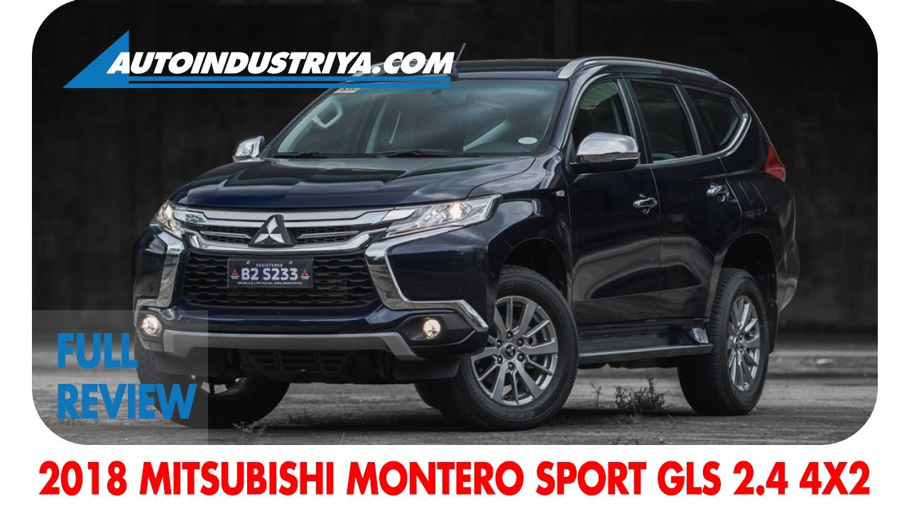 2018 Montero Sport Gls 2 4 4x2 A T Full Review Youtube