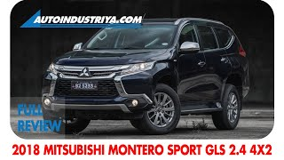 2018 Montero Sport GLS 2.4 4x2 A/T - Full Review