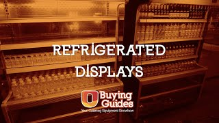U-Select Buying Guides - Refrigerated Displays