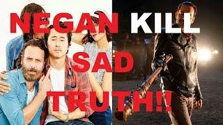 The Walking Dead Season 7   NEGAN KILL SAD TRUTH!!!!