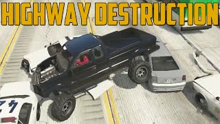 HIGHWAY DESTRUCTION (Grand Theft Auto V Online)