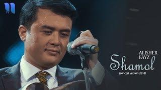 Alisher Fayz - Shamol   Алишер Файз - Шамол (concert version, 2018)