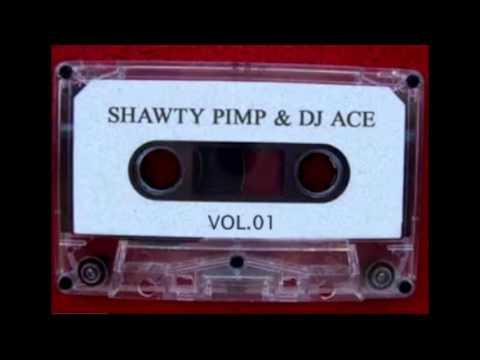 Shawty Pimp & DJ Ace - Vol. 1 (Full Album)