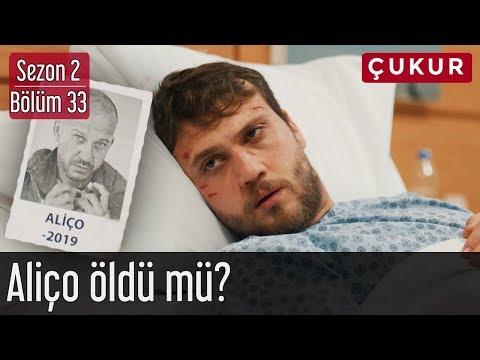 Çukur 2.Sezon 33.Bölüm - Aliço Öldü mü?