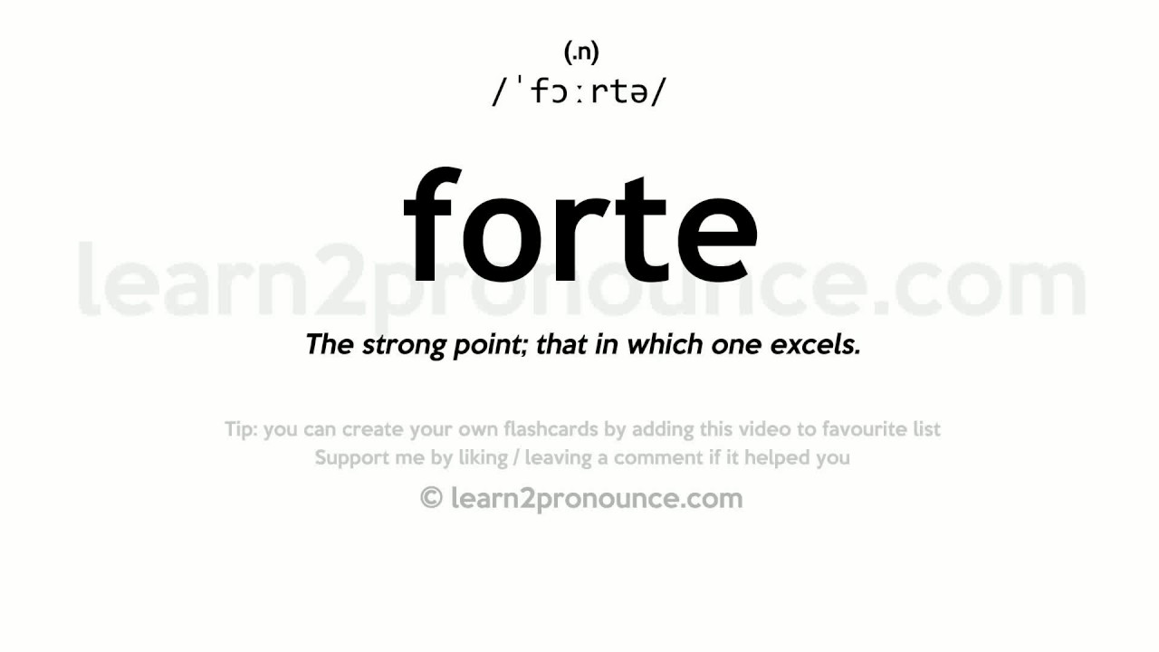 Nice Forte Pronunciation And Definition