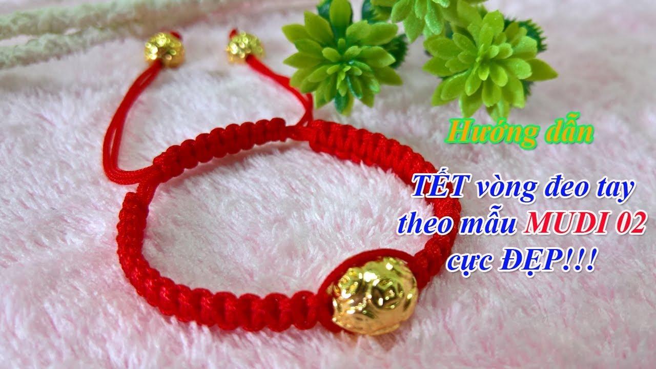 MUDI – Hướng dẫn TẾT vòng đeo tay ĐẸP như mẫu MUDI 02
