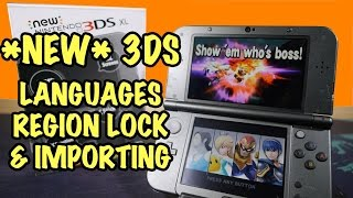 NEW 3DS - Languages, Region Lock, Importing & System Transfer