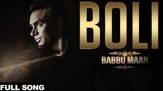 Babbu Maan - Boli | Itihaas | Latest Punjabi Songs 2016
