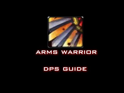 THE BEST ARMS WARRIOR DPS GUIDE 6.2.4