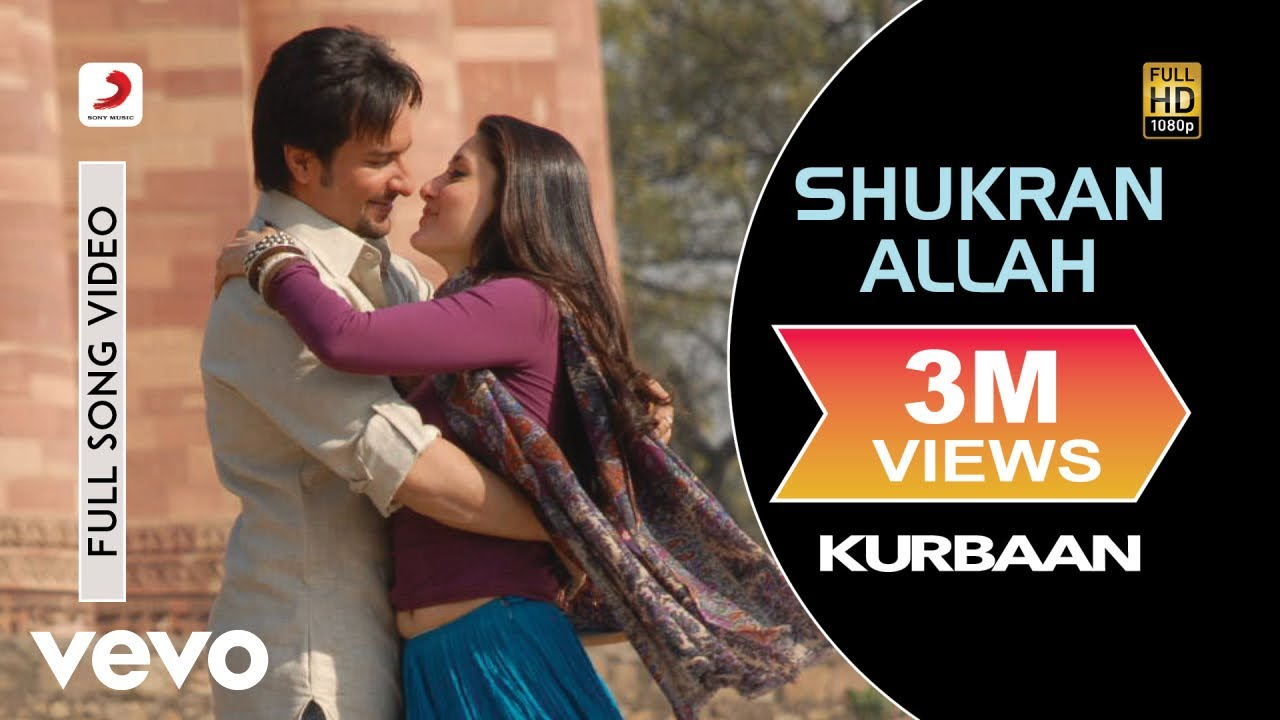 Shukran Allah Full Video - Kurbaan|Kareena Kapoor,Saif Ali Khan|Sonu Nigam,Shreya Ghoshal