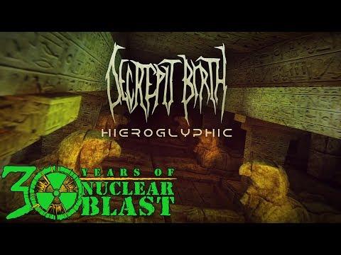 DECREPIT BIRTH - Hieroglyphic (OFFICIAL LYRIC VIDEO)