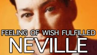 Feeling of the wish fulfilled - Neville Goddard (Divine Signs)
