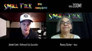 "SMALL TALK with Nancy Guitar:  ""Jason Lum"", Season 6, Ep. 25"