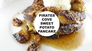 Pirates Cove Sweet Potato Pancake
