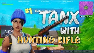 Fortnite - TANX with Hunting Rifle !?