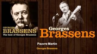 Georges Brassens - Pauvre Martin