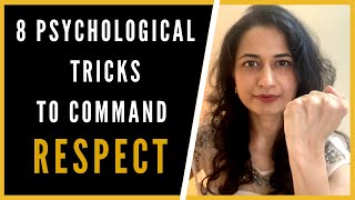 RESPECT! 8 Psychological Tricks to COMMAND RESPECT