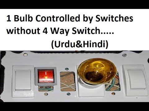 One lamp controlled by three switches using DPDT switch - 2 way switches (Urdu & Hindi)