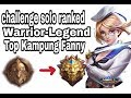#16 Top kampung Fanny Solo Warrior-Mythic #pusingstuck