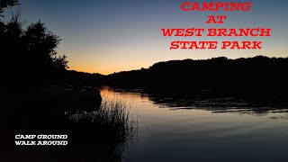 CAMPING AT WEST BRANCH STATE PARK IN OHIO