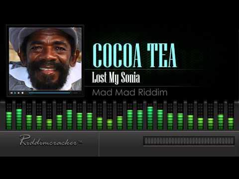 Cocoa Tea - Lost My Sonia (Mad Mad Riddim)