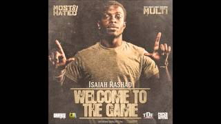 Isaiah Rashad-Weak Shit ft. Chris Plain (Welcome to The Game)