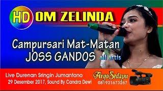 OM ZELINDA HD video CAMPURSARI MAT MATAN JOSS
