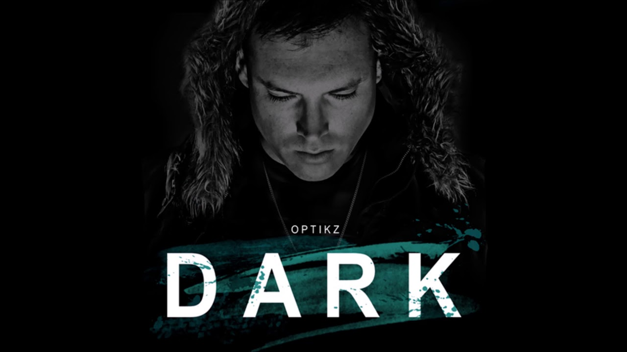 Optikz - Dark (Audio)