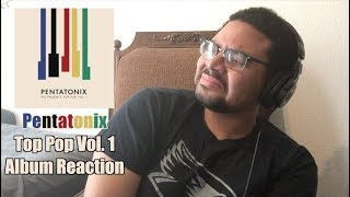 Top Pop Vol. 1 Album Reaction - Pentatonix - ATG Reaction