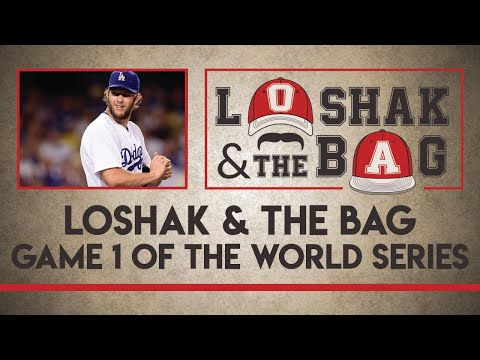 Loshak and the Bag Preview Game 1 of the World Series on MLB Picks | Tuesday, Oct. 24