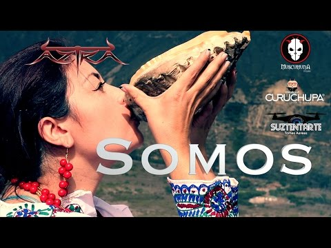 Aztra - Somos (Video Oficial)