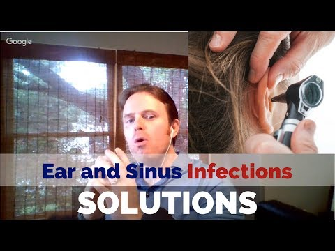Ear and Sinus Infection Solutions - Dr. J and Evan Live Podc