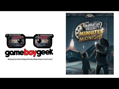 Manhattan Project 2: Minutes to Midnight Review with the Game Boy Geek