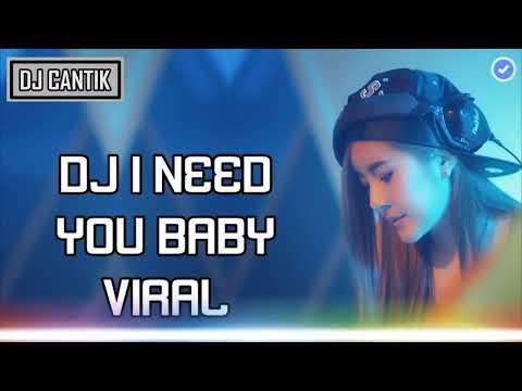 #djcantik #INEEDYOUBABYDJ I NEED YOU BABY VIRAL 2018
