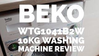 BEKO WTG1041B2W 10Kg WASHING MACHINE WITH 1400RPM - REVIEW