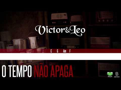 Victor & Leo - O Tempo Não Apaga (Oficial Letra & Cifra)