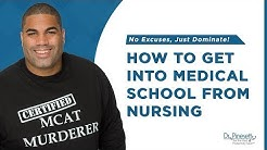 BSN to MD: How to get into medical school from nursing
