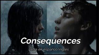 Shawn Mendes y Camila Cabello - consequences | Letra en español/english