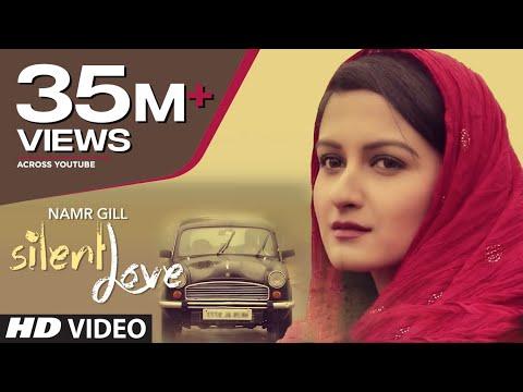 """Silent Love"" By Namr Gill (Full Video) | Latest Punjabi Songs 2015"