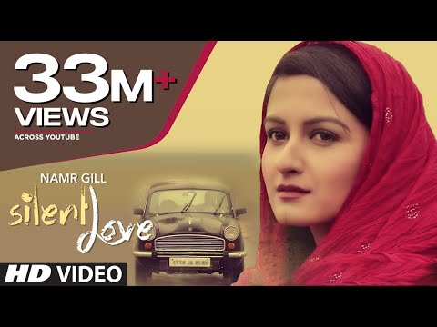 "Thumbnail: ""Silent Love"" By Namr Gill (Full Video) 