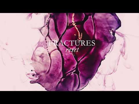 Fractures - Reset Mp3