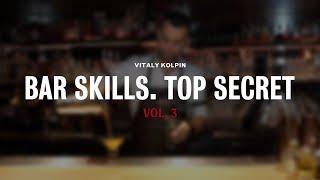 Bar Skills by Vitaly Kolpin vol.3 (+russian and english subtitles)