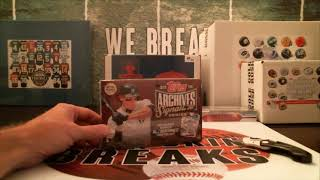 8/19/18 - 2018 Topps Archives Signature Series Baseball 1 Box Break