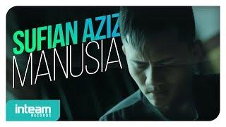 sufian-aziz-manusia-official-music-video