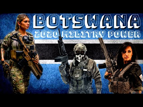 #BOTSWANA#ARMY#NAVY#FORCE|2020 MILITARY POWER OF BOTSWANA|BOTSWANA ARMY POWER 2020|BOTSWANA ARMED FO