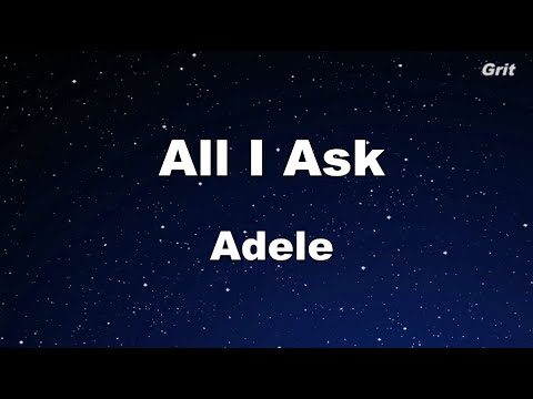 All I Ask - Adele Karaoke 【No Guide Melody】 Instrumental