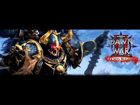 dawn of war ii chaos rising soundtrack youtube