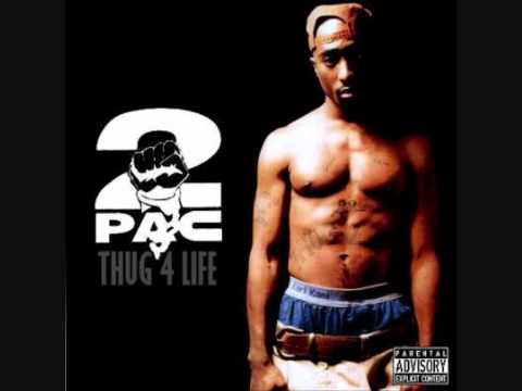 2 Pac Thug 4 Life Lyrics